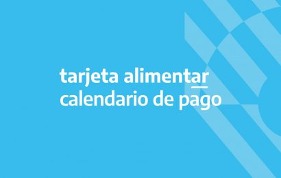 Tarjeta Alimentar: calendario de acreditación en agosto